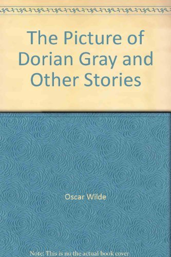 The Picture of Dorian Gray and Other Stories: Oscar Wilde