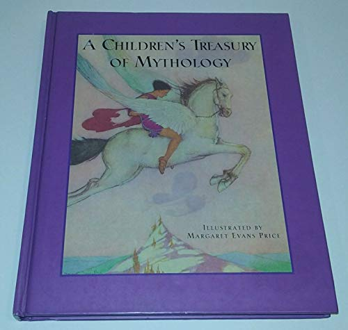 9781566196468: Childrens Treasury of Mythology