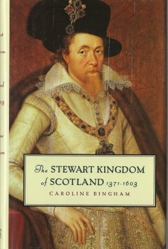 9781566196857: The Stewart kingdom of Scotland, 1371-1603