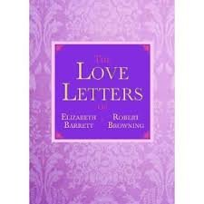 Love Poems Of Elizabeth Barrett Browning And Robert Browning
