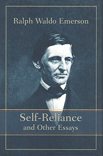 Self Reliance and Other Essays: Ralph Waldo Emerson