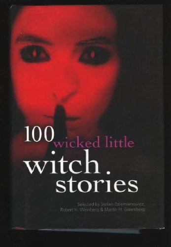 9781566197625: 100 Wicked Little Witch Stories