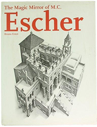 9781566197700: The Magic Mirror of M. C. Escher / Bruno Ernst