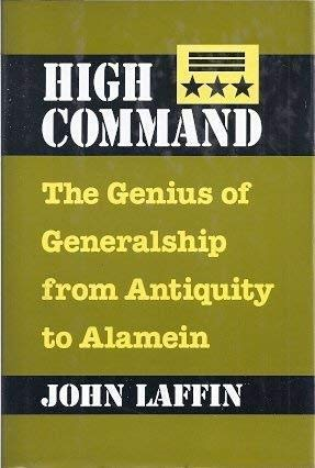 9781566197922: High command: The genius of generalship from antiquity to Alamein