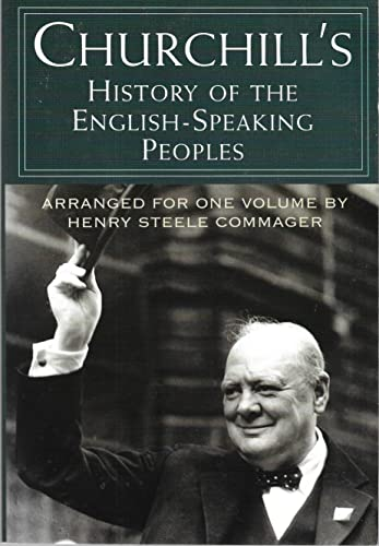 Churchill's History of the English-Speaking Peoples: Winston S. Churchill