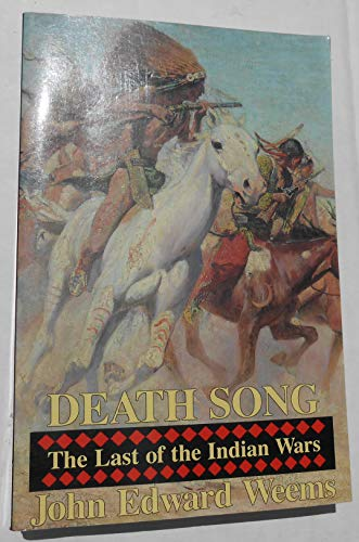 9781566198141: Death Song - The Last Of The Indian Wars