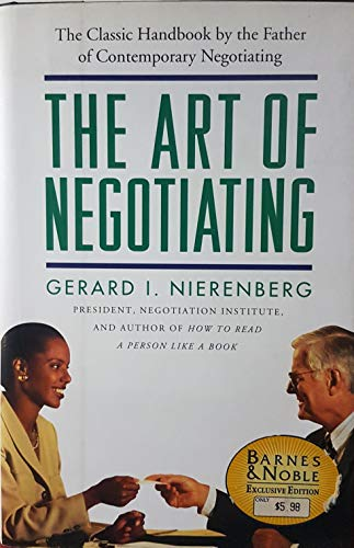 9781566198165: The Art of Negotiating