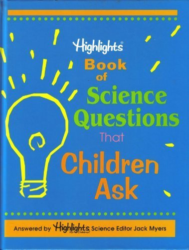 9781566198172: Highlights Book of Science Questions That Children Ask