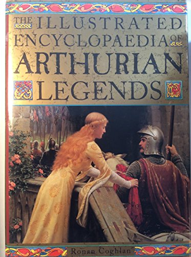 9781566198769: Illustrated Encyclopedia of Arthurian Legends