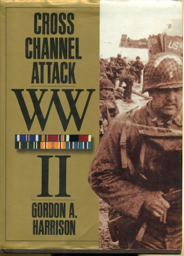 9781566198776: Cross-channel attack (United States Army in World War II. The European theater of operations)