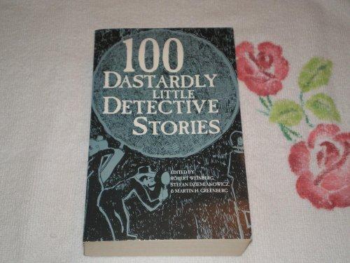 9781566199209: 100 Dastardly Little Detective Stories