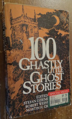 9781566199216: 100 Ghastly Little Ghost Stories
