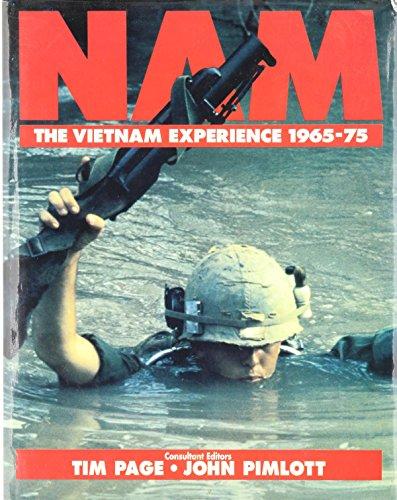 NAM: The Vietnam Experience 1965-75: Page, Tim.; Pimlott,