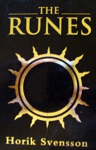 The Runes: The Future Revealed with this: Svensson, Horik