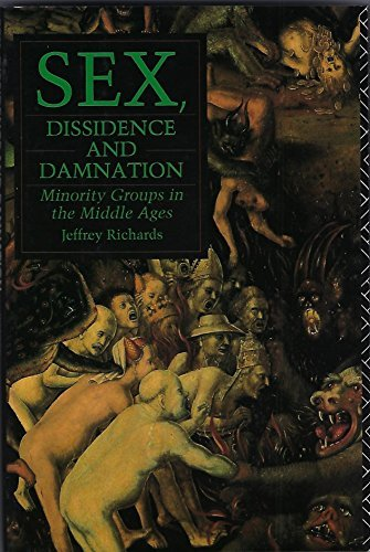 9781566199667: Sex, Dissidence, and Damnation: Minority Groups in the Middle Ages