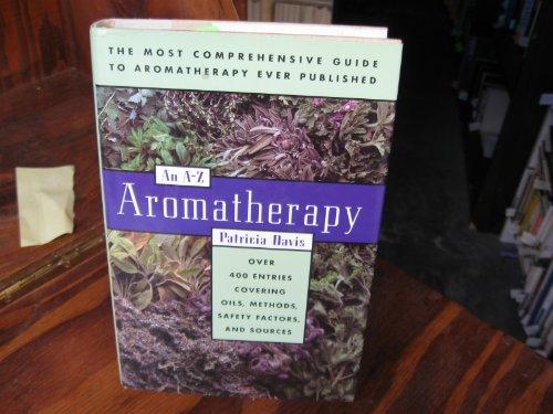 9781566199735: Aromatherapy: An A-Z
