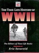 The Time-Life History of WWII: Editors of Time-Life Books