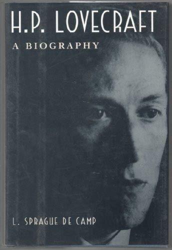 H.P. Lovecraft: A Biography: De Camp, L.