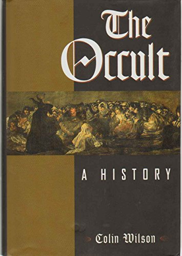 The Occult: A History: Wilson, Colin