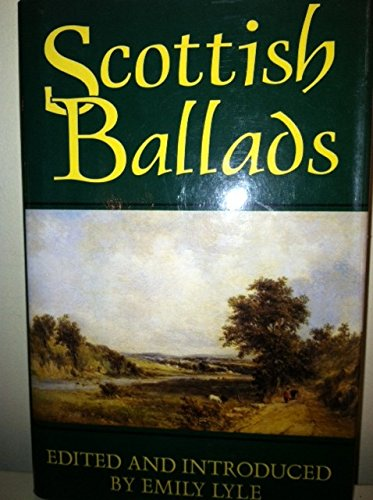 9781566199971: Scottish Ballads [Hardcover] by Lyle, Emily