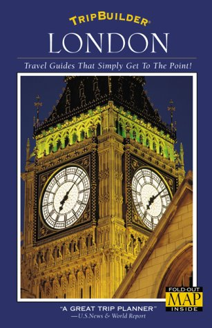 Tripbuilder - London: Travel Guides That Simply Get to the Point! (TripBuilder city guides): Judson...