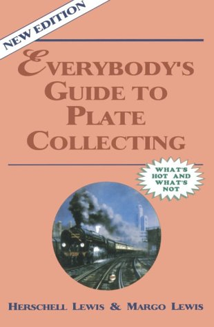 Everybody's Guide to Plate Collecting: Lewis, Herschell Gordon; Lewis, Margo