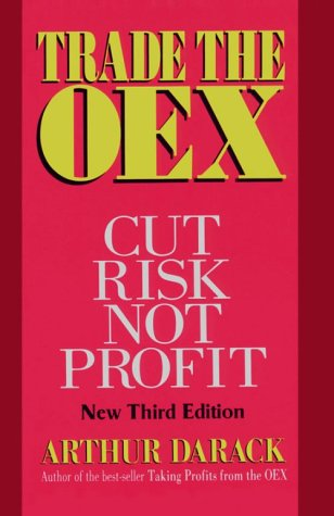 9781566250320: Trade the Oex: Cut Risk Not Profit