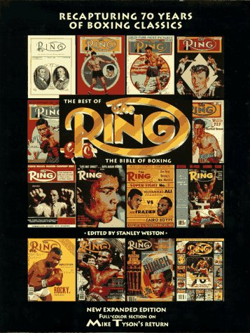 The Best of the Ring: The Bible of Boxing: Stanley Weston (Editor)