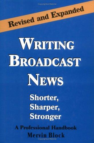 9781566250849: Writing Broadcast News