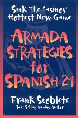 9781566251068: Armada Strategies for Spanish 21