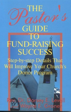 9781566251235: The Pastor's Guide to Fund-Raising Success