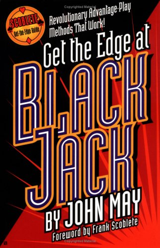 9781566251518: Get the Edge at Blackjack (Scoblete Get-The-Edge)