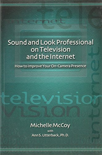 9781566251549: Sound and Look Professional on TV and the Internet