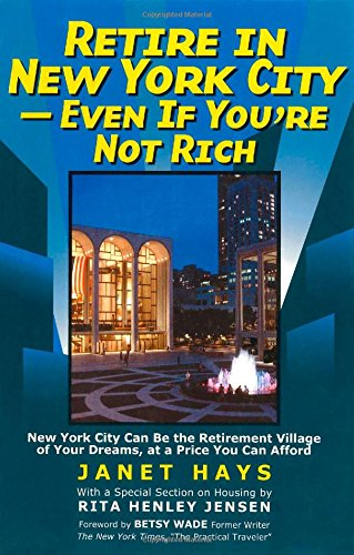 9781566251754: Retire in New York City: Even if You're Not Rich