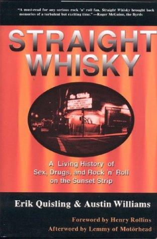 Straight Whisky: Erik Quisling; Austin Williams