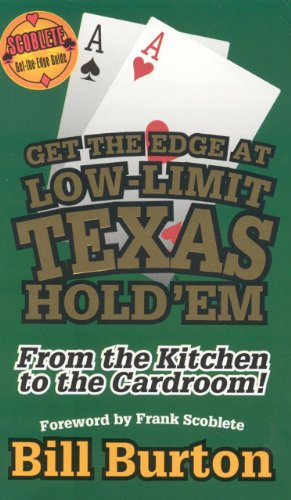 9781566252362: Get the Edge At Low-Limit Texas Hold'em: From the Kitchen to the Cardroom