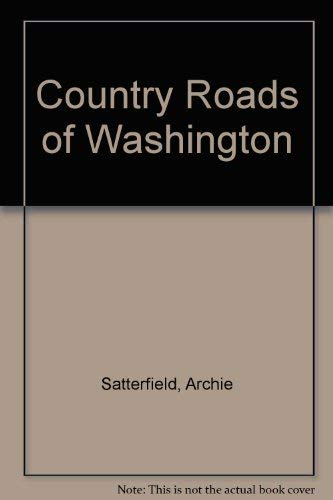 Country Roads of Washington (1566260345) by Archie Satterfield