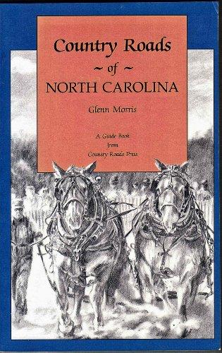 Country Roads of North Carolina: Morris, Glenn