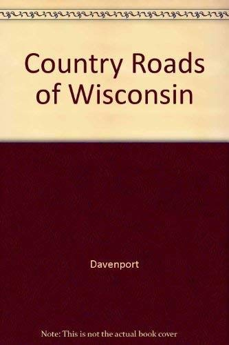 9781566261661: Country Roads of Wisconsin