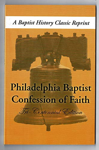9781566321259: Philadelphia Baptist Confession of Faith