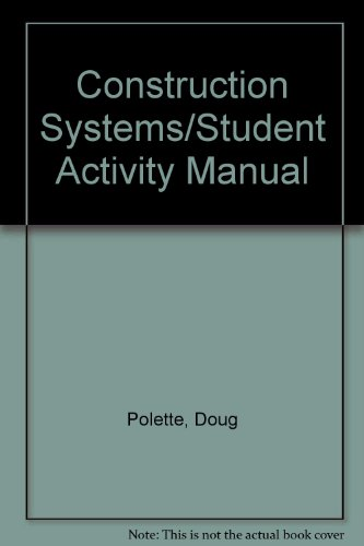 9781566370424: Construction Systems/Student Activity Manual