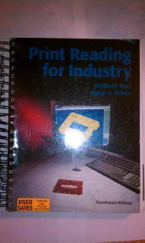 Print Reading for Industry: Write-In Text: Walter C. Brown
