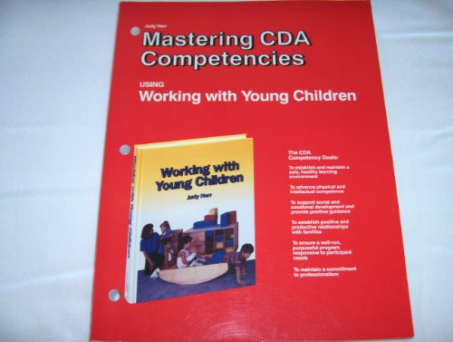 9781566370868: Mastering Cda Competencies: Using Working With Young Children