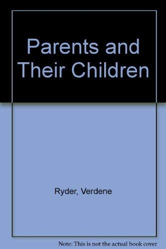 9781566370929: Parents and Their Children