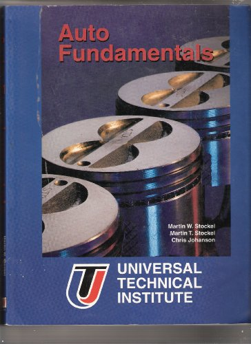 9781566371407: Instructor's Manual for Auto Fundamentals: How and Why of the Design, Construction, and Operation of Automobiles, Applicable to All Makes and Models