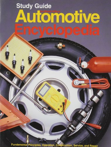 Automotive Encyclopedia: Study Guide (Workbook) (9781566371513) by William K. Toboldt; Larry Johnson; W. Scott Gauthier