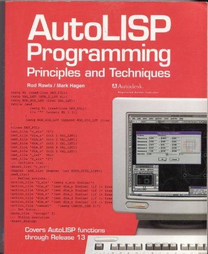 9781566371964: Autolisp Programming: Principles and Techniques