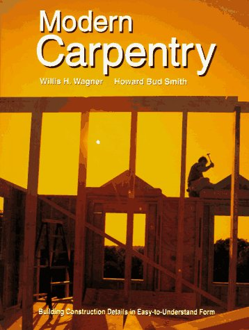 9781566371988: Modern Carpentry: Building Construction Details in Easy-To-Understand Form