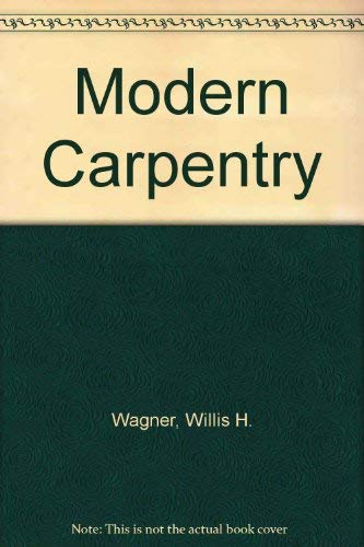 Workbook for Modern Carpentry (1566371996) by Wagner, Willis H.