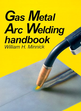 9781566372046: Gas Metal Arc Welding Handbook